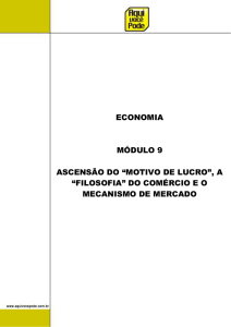 "1. Ascensão do ""Motivo de Lucro"", A ""Filosofia"" do"