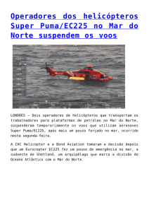 Operadores dos helicópteros Super Puma/EC225 no Mar do Norte