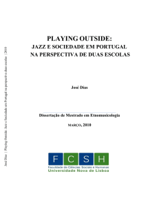 PLAYING OUTSIDE: JAZZ E SOCIEDADE EM PORTUGAL