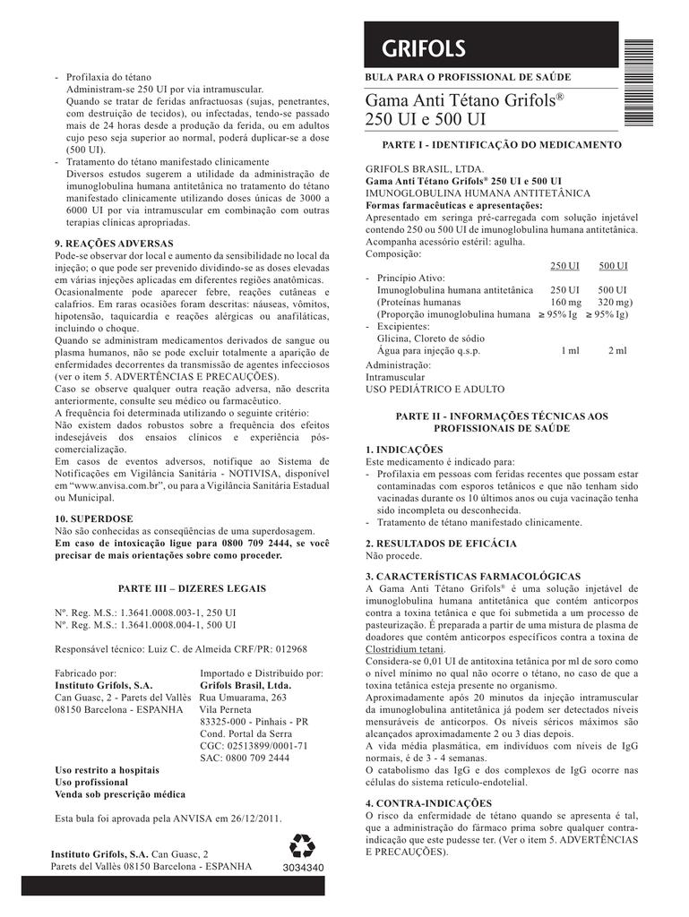 Gama Anti Tétano Grifols® 250 uI e 500 uI