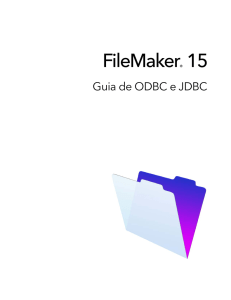 Guia de ODBC e JDBC do FileMaker 15