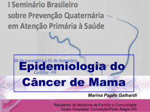 Epidemiologia do Câncer de Mama