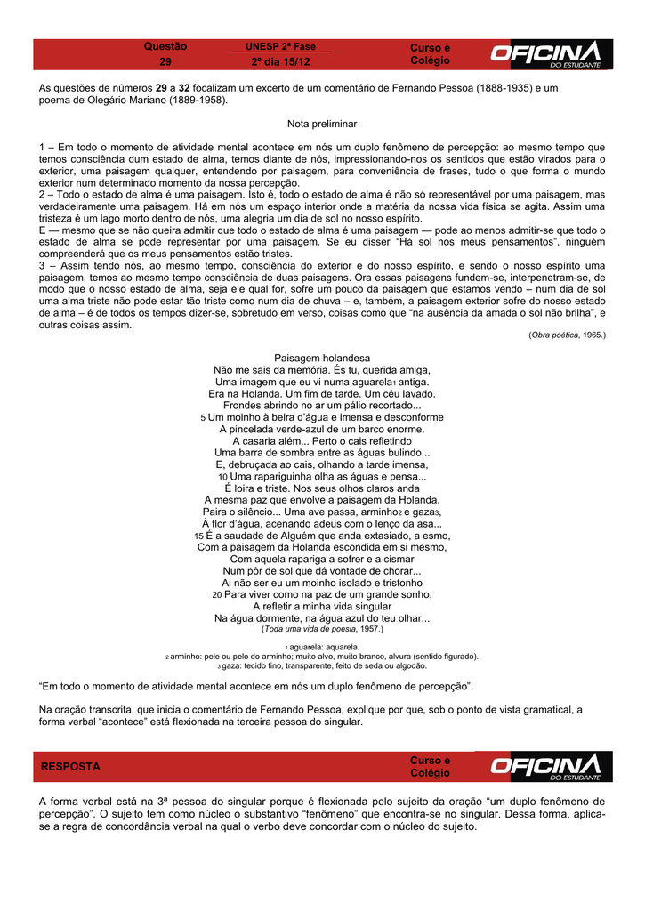 64c450ce0 Questão Curso e Colégio 29 2º dia 15/12 As questões
