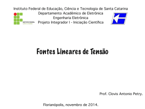 Fontes Lineares de Tensão - Website by Prof. Clovis Antonio Petry