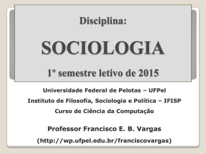 sociologia - Universidade Federal de Pelotas