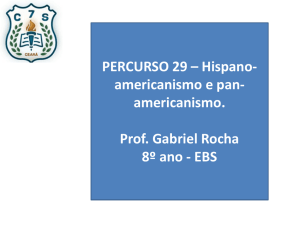 PERCURSO 29 – Hispano- americanismo e pan