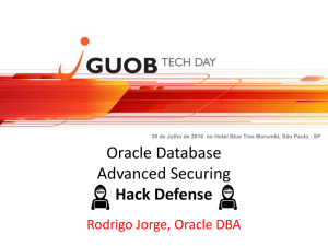 Oracle DB Hack Defense - DBA - Rodrigo Jorge
