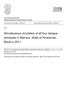 Simultaneous circulation of all four dengue serotypes in