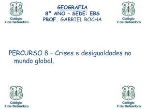 Percurso 08 - Crises e Desigualdades no Mundo Global