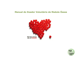 Ó Manual do Doador Voluntário de Medula Óssea