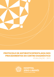 Antibioticoprofilaxia no Centro Diagnóstico - Hospital Sírio