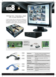 VID8 Real Time - Stand Alone - Digital DVR 16 canais