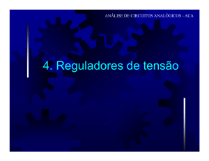 4. Reguladores de tensão