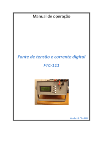 Fonte de tensão e corrente digital FTC-111