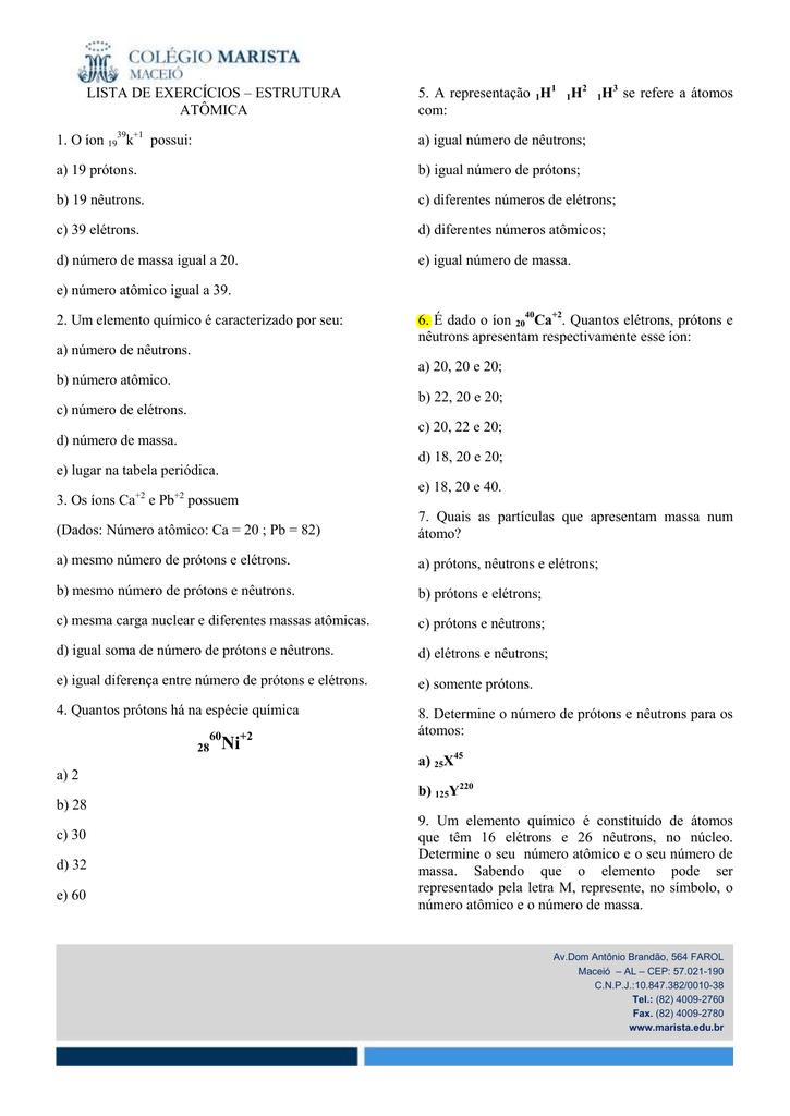 Lista De Exercícios Estrutura Atômica 1 O íon 19 39k
