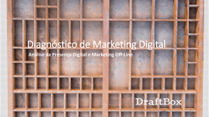 Diagnóstico de Marketing Digital - DraftBox Marketing Digital para