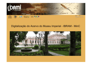 Digitalização do Acervo do Museu Imperial