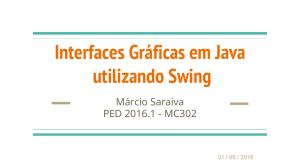 Interfaces Gráficas em Java utilizando Swing - IC