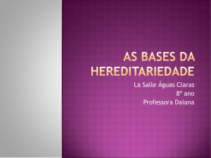 As bases da hereditariedade