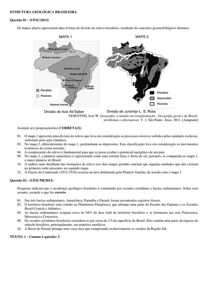 Estrutura Geológica Brasileira Questão 01
