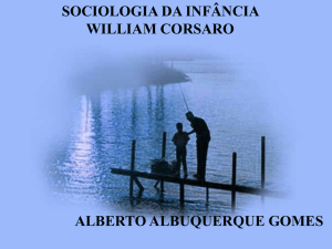 SOCIOLOGIA DA INFÂNCIA WILLIAM CORSARO - FCT