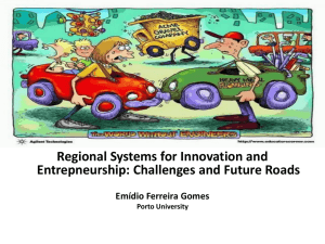 Regional Systems for Innovation and Entrepneurship:Challenges