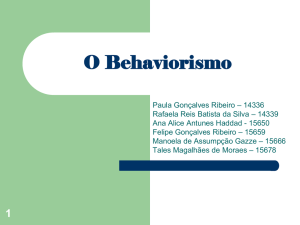 Skinner e o Behaviorismo