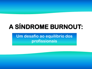 """A Síndrome Burnout"""
