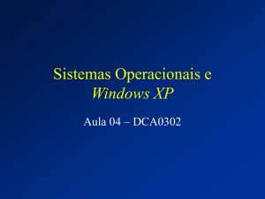 Sistemas Operacionais e Windows XP - DCA
