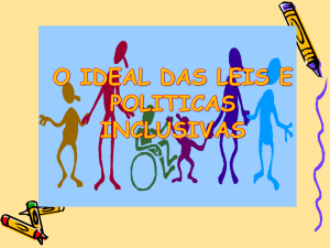 O Ideal das Leis e Políticas Inclusivas.