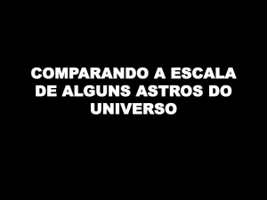 ESCALA ENTRE OS ASTROS DO UNIVERSO