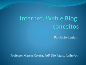 Internet, Web e Blog: conceitos
