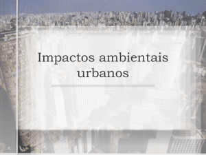 """Impactos Ambientais Urbanos"" – part 1"