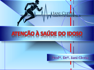 as fases evolutivas do idoso - Jani Cleria – Doutora Ph. D. em