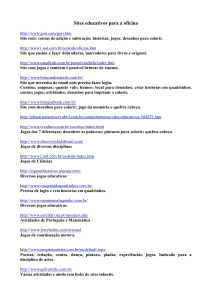 Sites educativos para a oficina http://www.guri.com/guri.htm Site
