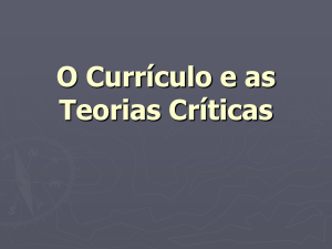 O Currículo e as teorias críticas