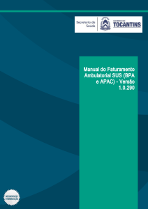 Manual do Faturamento Ambulatorial SUS (BPA e APAC)