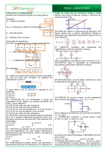 Page 1 FÍSICA – CAPACITORES CAPACITOR OU
