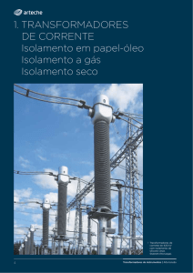 1. TRANSFORMADORES DE CORRENTE Isolamento em