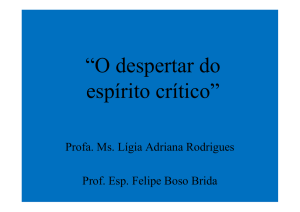 """O despertar do espírito crítico"""