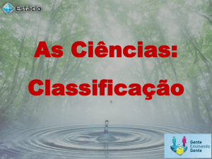 As Ciências - Professor: Wildson Cruz
