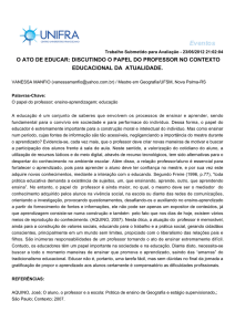 O ATO DE EDUCAR: DISCUTINDO O PAPEL DO PROFESSOR NO
