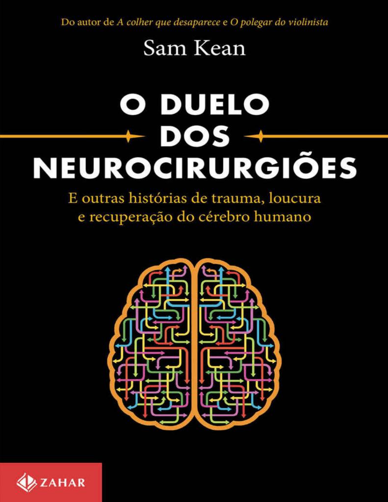 55931a462d1ac2 O Duelo dos Neurocirurgiões – E Outras Histórias