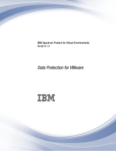IBM Spectrum Protect for Virtual Environments: Data Protection for
