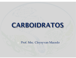 Carboidratos - Professor Cleysyvan