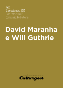 David Maranha e Will Guthrie