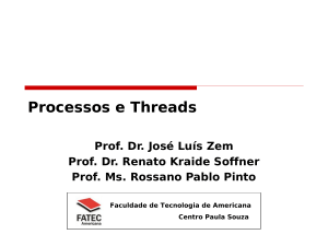 Processos e Threads.