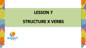 lesson 7 structure x verbs