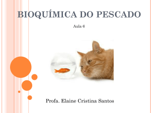 BIOQUÍMICA DO PESCADO
