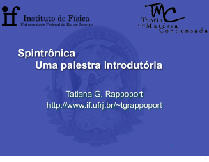 Spintrônica - Instituto de Física / UFRJ